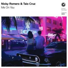 Me On You - Nicky Romero & Taio Cruz