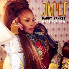 Made For Now - Janet Jackson feat. Daddy Yankee