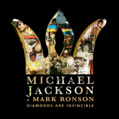 Diamonds Are Invincible - Michael Jackson & Mark Ronson
