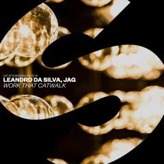 Work That Catwalk - Leandro Da Silva & JAG