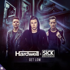 Get Low - Hardwell & Sick Individuals