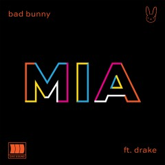 Mia - Bad Bunny Feat. Drake