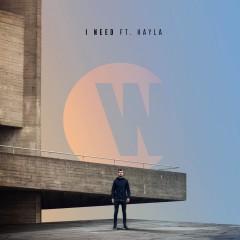 I Need - Wilkinson feat. Hayla