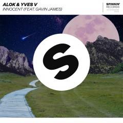 Innocent - Alok & Yves V Feat. Gavin James