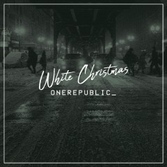 White Christmas - One Republic