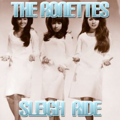 Sleigh Ride - Ronettes