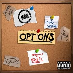 Options - Nsg Feat. Tion Wayne