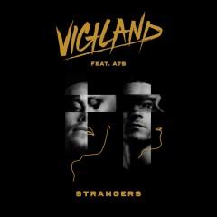 Strangers - Vigiland Feat. A7S