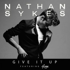 Give it up - Nathan Sykes feat. G Eazy