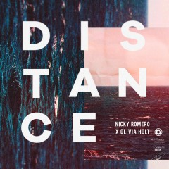 Distance - Nicky Romero & Olivia Holt
