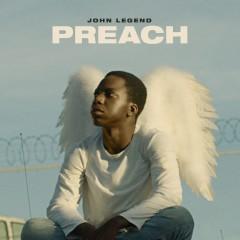 Preach - John Legend