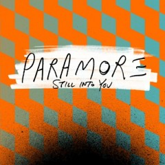 Still Into You - Paramore