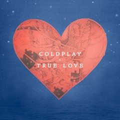 True Love - Coldplay