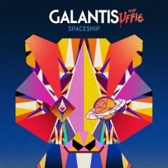 Spaceship - Galantis feat. Uffie
