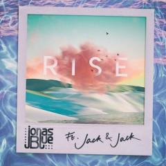 Rise - Jonas Blue Feat. Jack & Jack