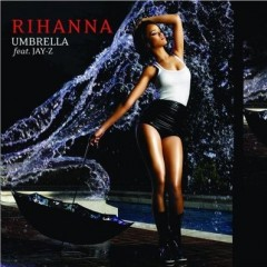 Umbrella - Rihanna feat. Jay-Z