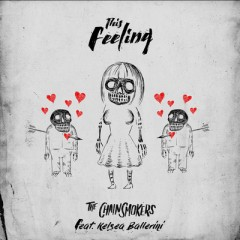 This Feeling - Chainsmokers Feat. Kelsea Ballerini