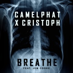 Breathe - CamelPhat & Cristoph feat. Jem Cooke