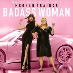 Badass Woman - Meghan Trainor