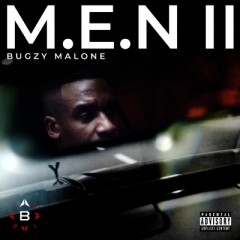 M.E.N Ii - Bugzy Malone