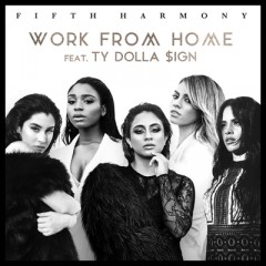 Work From Home - Fifth Harmony