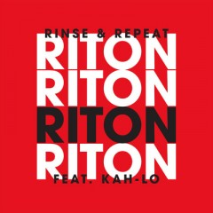 Rinse & Repeat - Riton feat. Kah-Lo