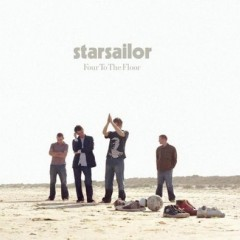 Four To The Floor (Remix) - Starsailor
