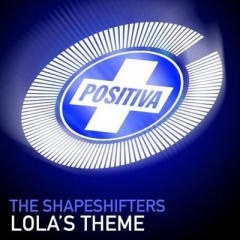 Lola's Theme - Shapeshifters