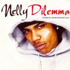 Dilemma - Nelly feat. Kelly Rowland