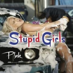 Stupid Girls - P!nk