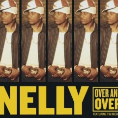 Over And Over - Nelly feat. Tim Mcgraw