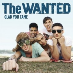 Glad You Came - Wanted
