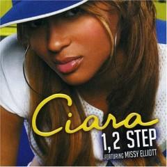 1, 2 Step - Ciara feat. Missy Elliott