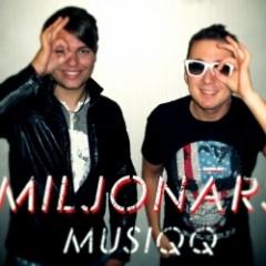 Miljonārs - Musiqq