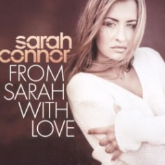 From Sarah With Love - Sarah Connor