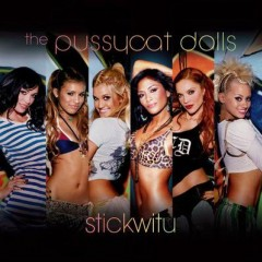 Stickwitu - Pussycat Dolls