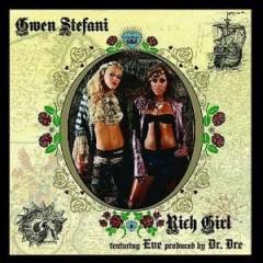 Rich Girl - Gwen Stefani feat. Eve