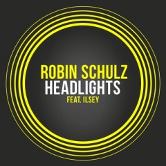 Headlights - Robin Schulz feat. Ilsey