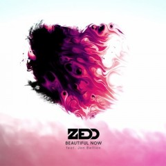 Beautiful Now - Zedd feat. Jon Bellion