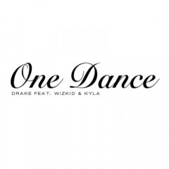 One Dance - Drake feat. Wiz Kid & Kyla