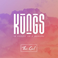 This Girl - Kungs vs Cookin' On 3 Burners