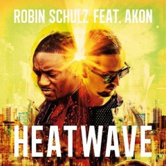 Heatwave - Robin Schulz feat. Akon