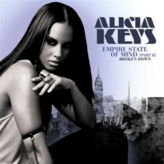 Empire State Of Mind (Part 2 Broken Down) - Alicia Keys
