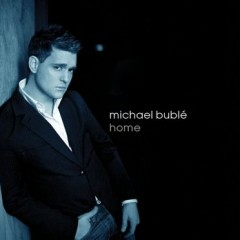Home - Michael Buble