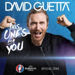 This One's For You - David Guetta Feat. Zara Larsson