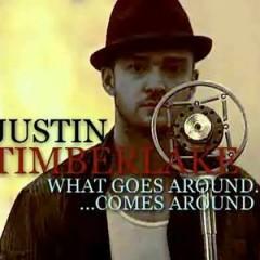 What Goes Around - Justin Timberlake