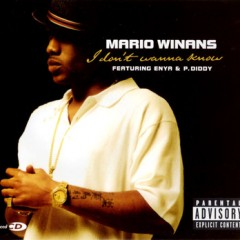 I Don't Wanna Know - Mario Winans feat. Enya & P Diddy