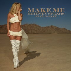 Make Me - Britney Spears