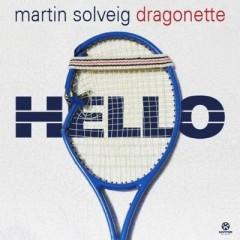 Hello - Martin Solveig feat. Dragonette