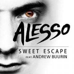 Sweet Escape - Alesso feat. Sirena
